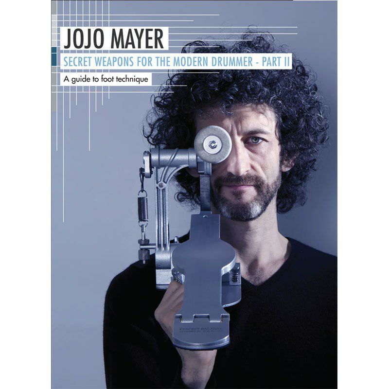 【DVD】 Jojo Mayer / Secret Weapons for the Modern Drummer Part II [A Guide to Foot Technique]_1